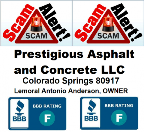Numerous scam alerts in Colorado Springs, Colorado concerning Problems with Product / Service - PRESTIGIOUS CONCRETE & ASPHALT, LLC 80917 - wide range of scam complaints against this concrete company.